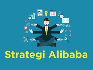 Part 1: Strategi Digital Alibaba yang Efektif untuk Marketing Selama Pandemi Covid-19 (Corona)