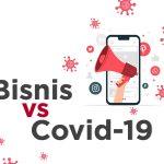 Bisnis Covid-19