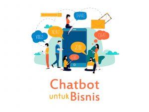 Mengetahui Peranan Penting Chatbot untuk Bisnis