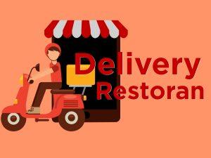 Gencarkan Layanan Delivery Restoran Selama Konsumen #DiRumahAja