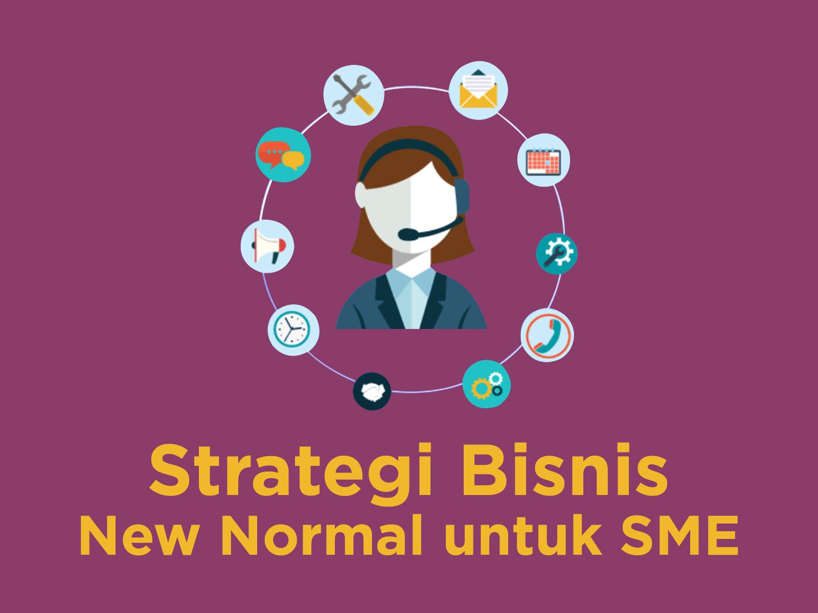 Strategi Bisnis Siap Hadapi New Normal