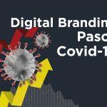Digital Branding Pasca Covid-19