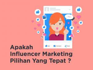 Influencer Marketing, Pilihan Tepat Menjangkau Konsumen Baru