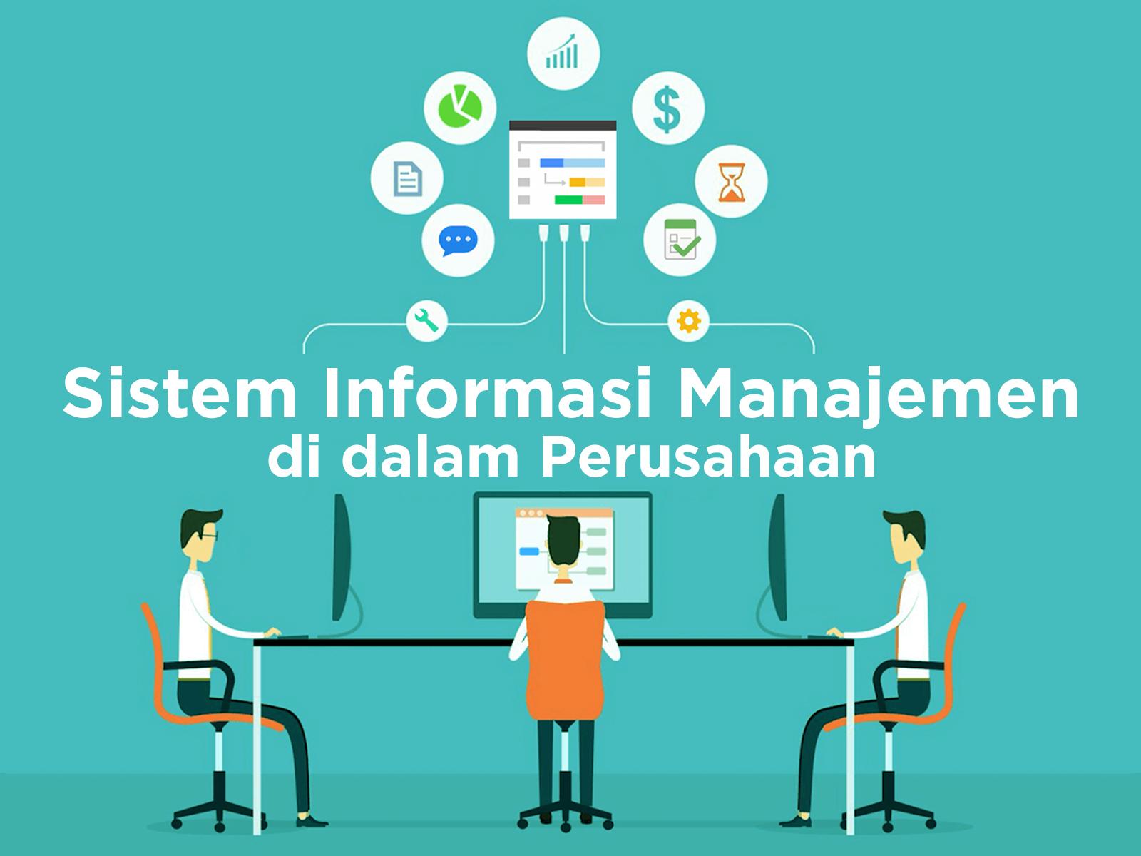Implementasi Sistem Informasi Manajemen di Dalam Perusahaan