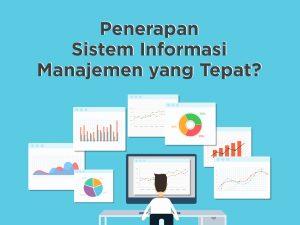 Bagaimana Penerapan Sistem Informasi Manajemen yang Tepat?