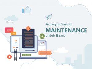 Alasan Pentingnya Website Maintenance untuk Bisnis