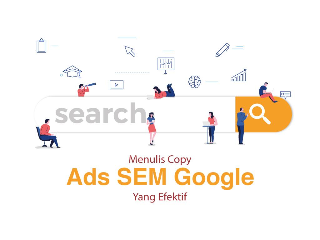 Cara menulis copy ads SEM google yang efektif